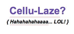 crazy cellulaze treatment for cellulite